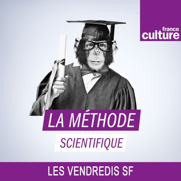 Les Vendredis SF de La méthode scientifique