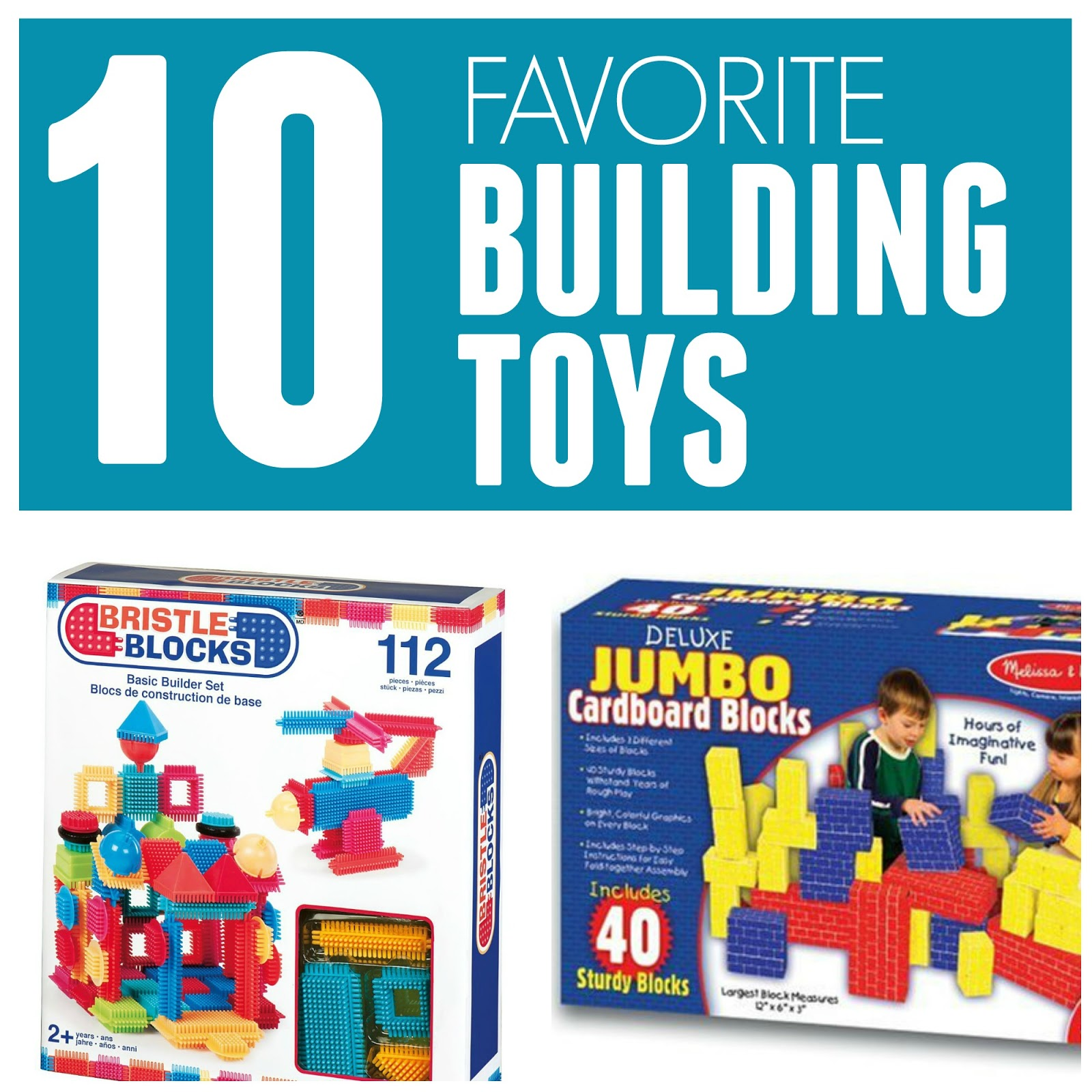 Toddler Approved 10 Favorite Building Toys for Kids