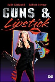 Guns and Lipstick 1995 Watch Online