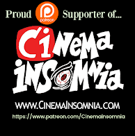 Proud Patreon Supporter of Cinema Insomnia