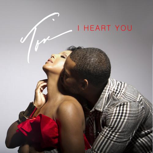 soul-covers: SINGLE: TONI BRAXTON - I HEART YOU