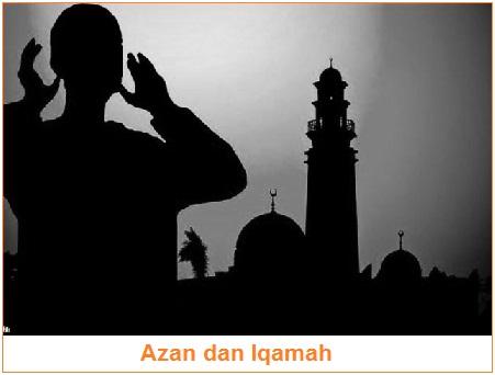 Pengertian, Lafal, dan Doa Sesudah Azan & Iqamah | Doa Menjawab Azan, Keutamaan, Hukum, Syarat, dan Sunnah Azan & Iqamah (Lengkap)