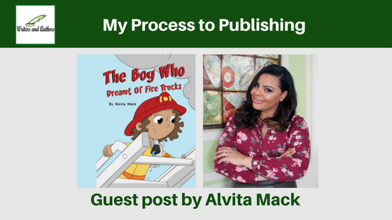 My Process to Publishing, guest post by Alvita Mack