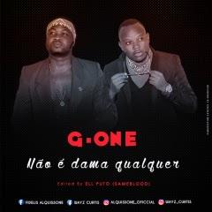 G One - Não é Dama Qualquer (Ell Puto Edit Deluxe Version)