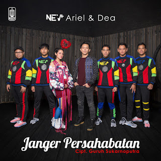 Download MP3 NEV+, Dea & Ariel - Janger Persahabatan (Single) itunes plus aac m4a mp3