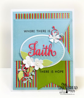 Our Daily Bread Designs Stamp/Die Duos: Walk by Faith, North Cost Creations Paper Collection: Sweet Shoppe, Custom Dies: Oval Stitched Rows. Ovals, Large Banners, Pierced Rectangles, Double Stitched Rectangles, Bitty Blossoms, Leaves and Branches