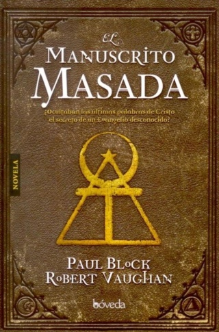El manuscrito Masada – Paul Block – Robert Vaughan