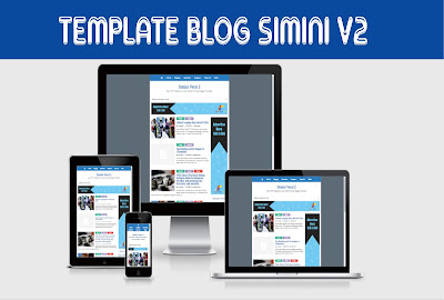 Simini v2 Template Blog Responsive High CTR Adsense