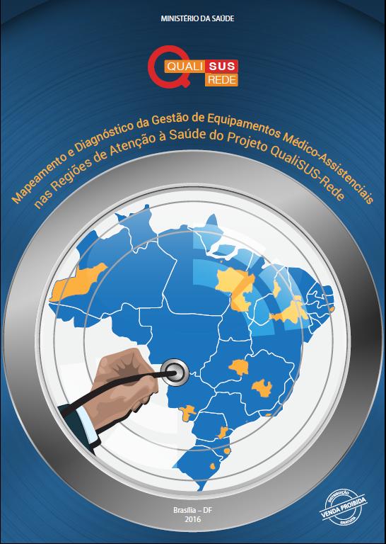 7b898631c9e7 Artigo #3 da série: Ministério da Saúde - Mapeamento e Diagnóstico da  Gestão de Equipamentos Médico-Assistenciais
