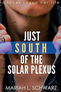 Just South of the Solar Plexus - Women's Non-Fiction Inspirational by Mariah Schwarz