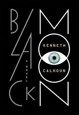 Interview with Kenneth Calhoun, author of Black Moon - March 8, 2014