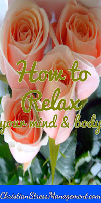 How to relax your mind and body