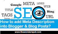 How to add Meta Description into Blogger & Blog Posts?