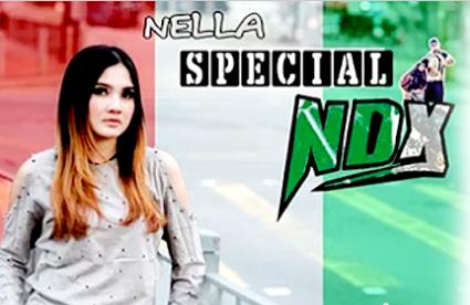 Lagu Nella Kharisma Special NDX Full Album