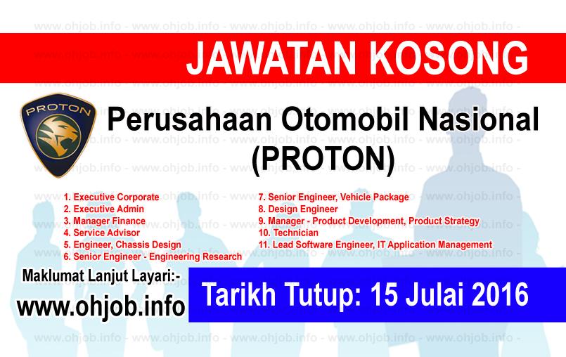 Jawatan Kerja Kosong Perusahaan Otomobil Nasional (PROTON) logo www.ohjob.info julai 2016