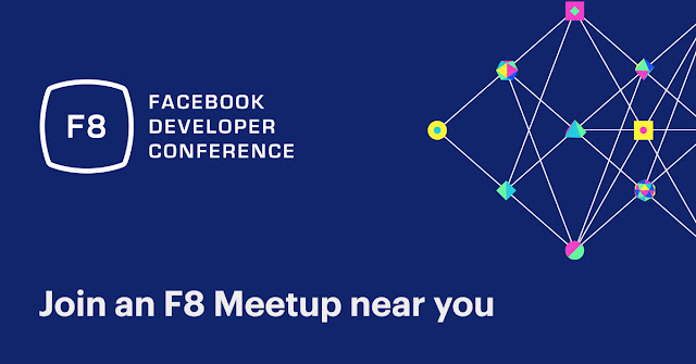 Facebook, Ankara'nında içinde olduğu 45 ülkede F8 buluşmaları düzenliyor