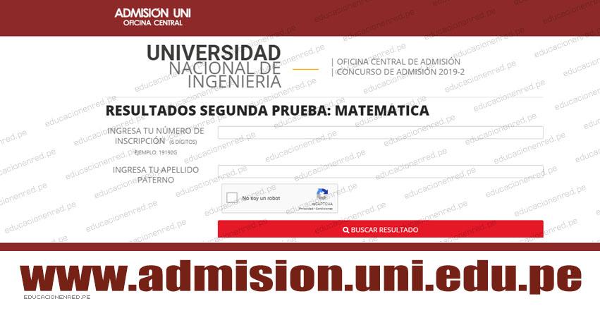 UNI publicó Resultados Segunda Prueba 2019-2 (Hoy Miércoles 7 Agosto) Ingresantes Examen de Admisión - MATEMÁTICA - Universidad Nacional de Ingeniería - www.uni.edu.pe