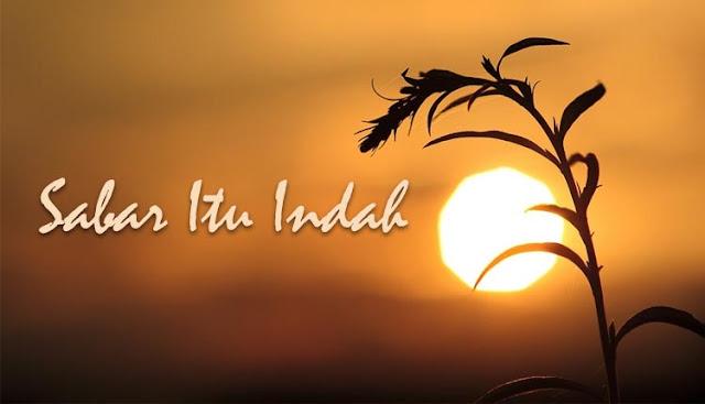 Kumpulan Quotes Islami Tentang Kesabaran Dalam Menjalani Hidup