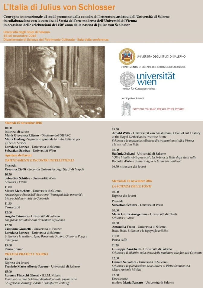 aa44396a276df 2) The poster of the conference held in Salerno between 15 and 16 November  2016 on Julius von Schlosser.