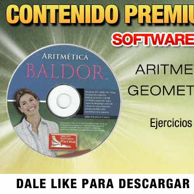 CD Software interactivo de Baldor  Aritmetica | Algebra | Geometria | 2015