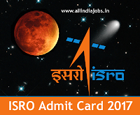 ISRO Assistant UDC Admit Card 2017