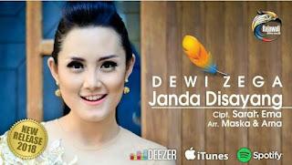 Lirik Lagu Dangdut Terbaru 2018 Dewi Zega - Janda Disayang