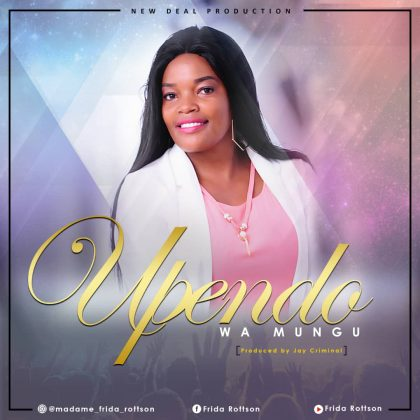Download Audio | Madame Frida Rottson - Upendo wa Mungu
