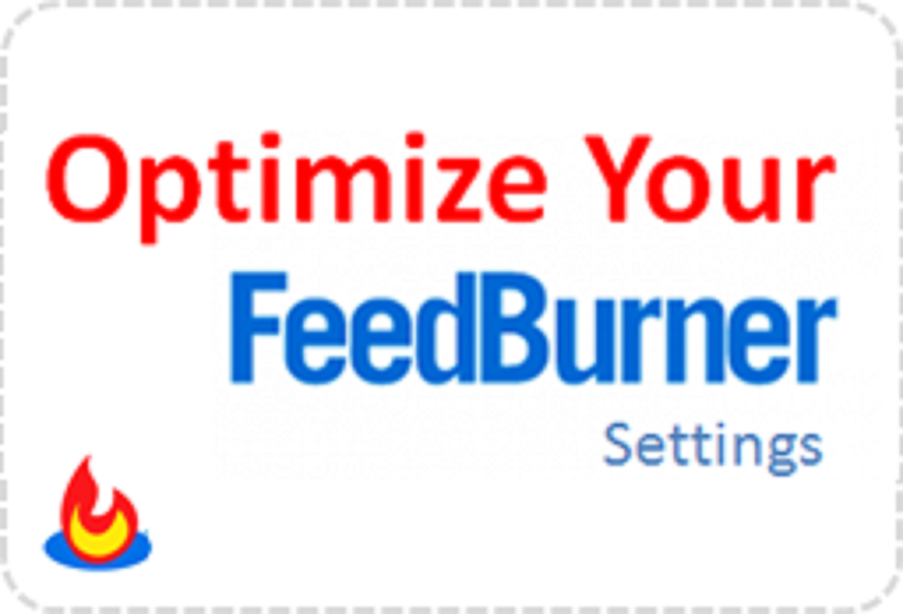 OPTIMIZE YOUR FEEDBURNER SETTINGS