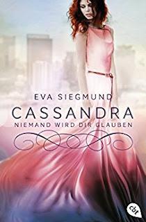 Neuerscheinungen im November 2017 #2 - Die Pandora-Reihe 2: Cassandra: Niemand wird dir glauben von Eva Siegmund