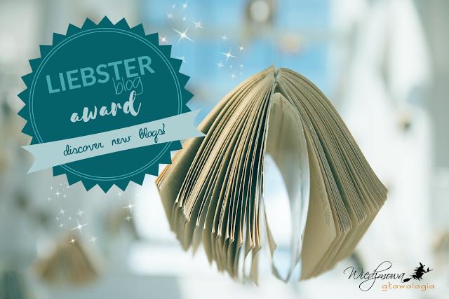 Liebster Blog Award | Wiedźmowa głowologia