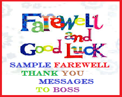 Sample Messages and Wishes! : Farewell