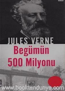 Jules Verne - Begümün 500 Milyonu