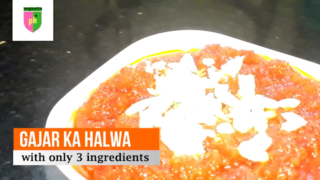 Gajar ka halwa with only 3 ingredient's and ready in only 5 minutes
