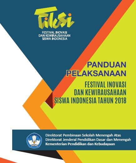 Juknis Fiksi 2018 / Juklak Festival Inovasi Dan Kewirausahaan Siswa Indonesia 2018