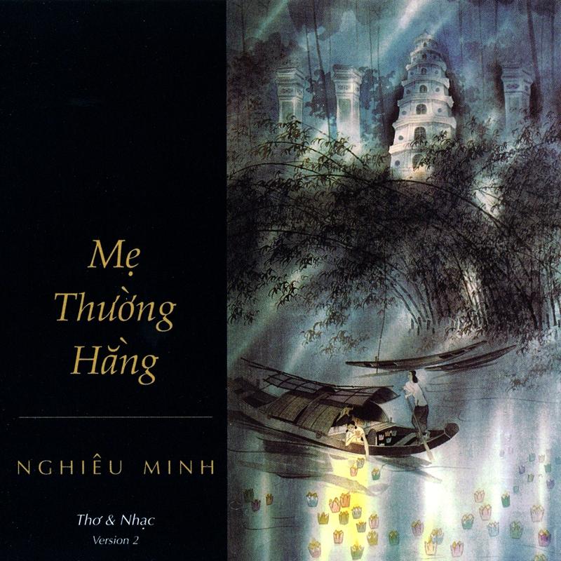 MHCD002 - Thơ Và Nhạc Nghiêu Minh - Mẹ Thường Hằng (NRG)