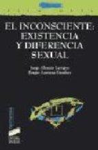 El inconsciente: existencia y diferencia sexual / Jorge Alemán Lavigne, Sergio Larriera Sánchez. Madrid: Síntesis, D.l. 2001.
