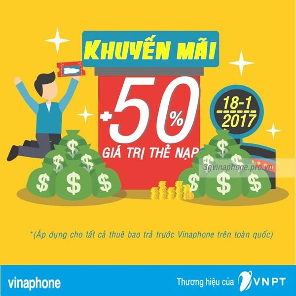 Vinaphone khuyến mãi 50% giá trị thẻ nạp ngày vàng 18/1/2017