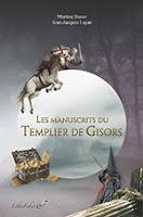 Les manuscrits du Templier de Gisors