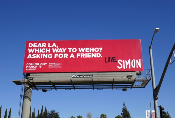 Dear LA Which way WEHO Love Simon billboard