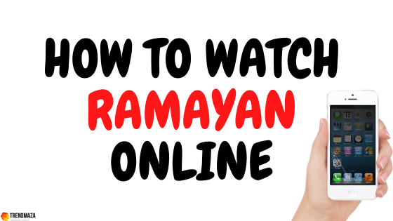how to watch ramayan online