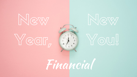 Our Best Financial Tips - New Year, New You!