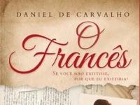 Resenha Nacional O Francês - Daniel de Carvalho