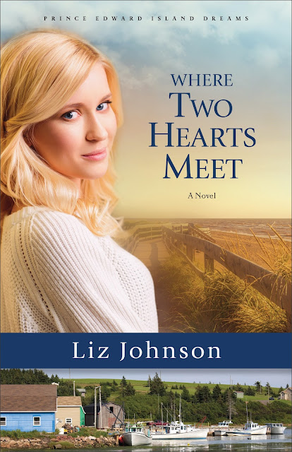Where Two Hearts Meet (Prince Edward Island Dreams #2) by Liz Johnson
