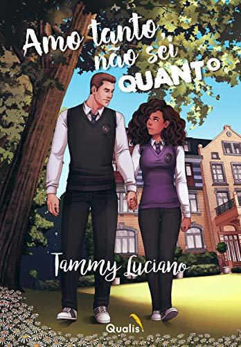 Amo tanto, não sei quanto - Tammy Luciano