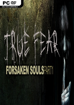 Free Download True Fear Forsaken Souls Part 1 PC Game