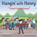 Hangin' with Henry: Friends Helping Friends by Ron Pugel