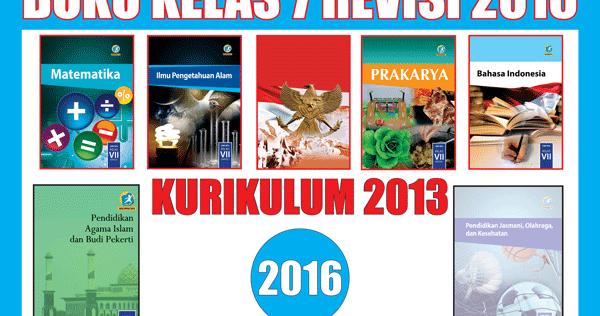 Buku Kelas 7 Kurikulum 2013 Revisi 2016 Lengkap