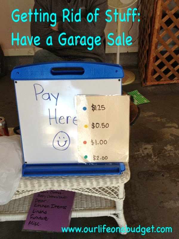 Our Life on a Budget   : Getting Rid of Stuff: Garage Sale
