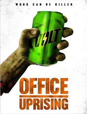 pelicula Levantamiento en la Oficina (Office Uprising) (2018)