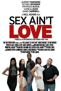 Watch Sex Ain't Love Online Free in HD